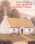 The magic of an Irish Cottage, by Anita Hendy