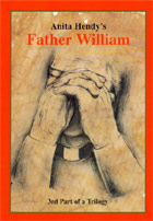 Father William - Book 3 of the Anita Hendy Trilogy